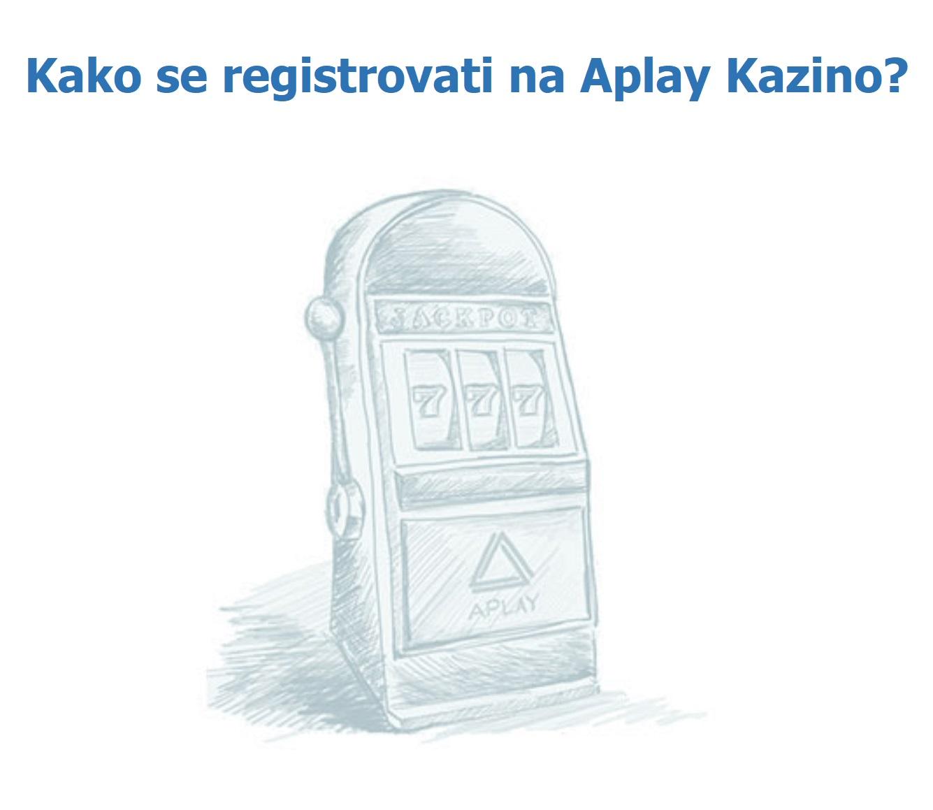 Aplay kazino registracija