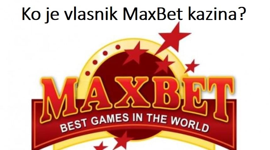 Maxbet Vlasnik